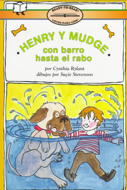 Henry Y Mudge Con Barro Hasta El Rabo / Henry and Mudge in Puddle Trouble By Rylant, Cynthia/ Stevenson, Sucie (ILT)/ Ada, Alma Flor (TRN)/ Ada, Alma Flor
